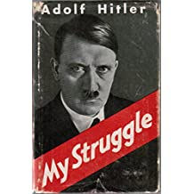 """MEIN KAMPF """"Stalag Edition"""" BY ADOLF HITLER PUBLISHED BY THE GERMANS DURING WW2 FOR THE INVASION OF BRITAIN IN 1940: THE ONLY ENGLISH MEIN KAMPF EVER AUTHORIZED BY THE GERMAN NATIONAL SOCIALISTS"""