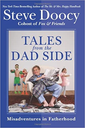 Tales from the Dad Side: Misadventures in Fatherhood