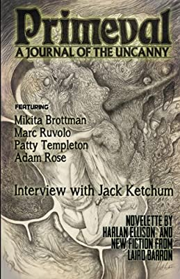 Primeval: A Journal of the Uncanny, Issue One Magazine Monday