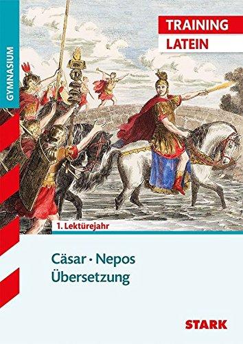 Training Gymnasium - Latein Übersetzung: Cäsar, Nepos