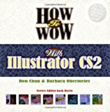 How to Wow with Illustrator, Ron Chan and Barbara Obermeier, 0321434544