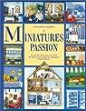 Miniatures passion par Deguilhem