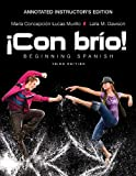 Con Brio, Annotated Instructor's Edition : Beginning Spanish, Lucas Murillo, Maria C. and Dawson, Laila M., 1118351797