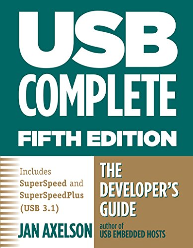 USB Complete: The Developer's Guide (Complete Guides