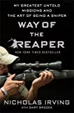 img - for Way of the Reaper: My Greatest Untold Missions and the Art of Being a Sniper book / textbook / text book