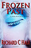 Frozen Past, Richard Hale, 1475007671