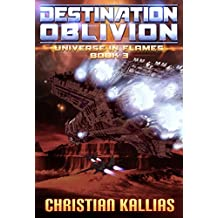 Destination Oblivion (Universe in Flames Book 3)