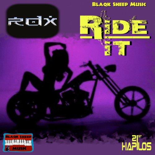 Ride It - Single [Explicit]