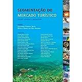 capa de Segmentação do Mercado Turístico. Estudos, Produtos e Perspectiva