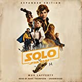 #9: Solo: A Star Wars Story: Expanded Edition