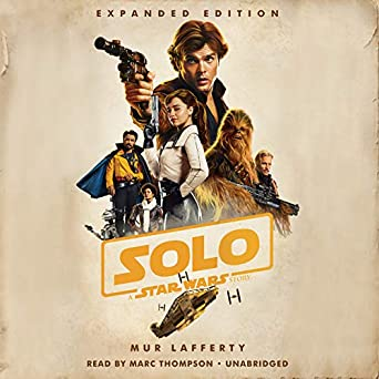 amazon com solo a star wars story expanded edition audible audio