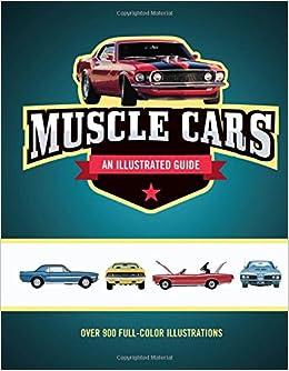 Muscle Cars: An Illustrated Guide por Craig Cheetham epub