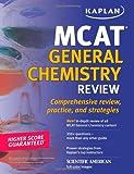 Kaplan MCAT General Chemistry Review, Kaplan Higher Education Staff, 1607146398