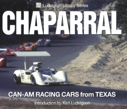 Chaparral  Can Am Racing Cars From Texas  Ludvigsen Library