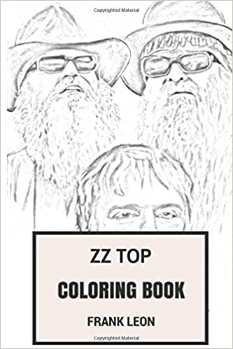 ZZ Top Coloring Book: Texas Blues Rock Fathers Striptease ...