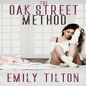 The Oak Street Method Audiobook