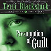 Presumption of Guilt | Terri Blackstock