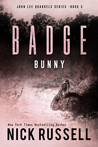 Badge Bunny (John Lee Quarrels Book 3)