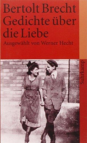 Gedichte ??ber die Liebe. by Bertolt Brecht