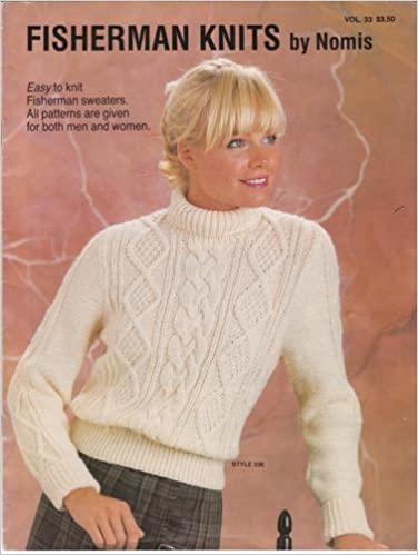 Fisherman Knits Easy To Knit Fisherman Sweaters All Patterns Are