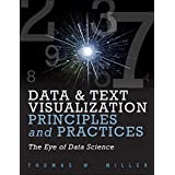 Data Visualization and Text Principles and Practices: The Eye of Data Science (Exam Ref)