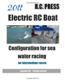 2011 Electric RC Boat Configuration for sea water Racing, RcPRESS, 1466216506
