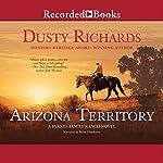 Arizona Territory | Dusty Richards