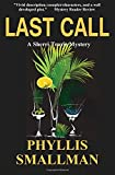 Last Call (A Sherri Travis Mystery) (Volume 7)