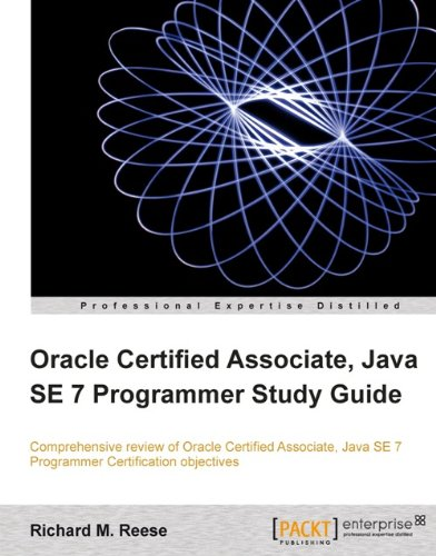 Download Oracle Certified Associate, Java SE 7 Programmer Study Guide Pdf