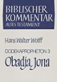 img - for Dodekapropheton 3, Obadja, Jona: Studienausgabe (Biblischer Kommentar Altes Testament - Studienausgaben) (German Edition) book / textbook / text book