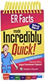 ER Facts Made Incredibly Quick (Incredibly Easy! Series)