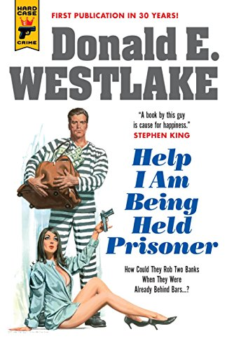Help I Am Being Held Prisoner (Hard Case Crime Book 132)