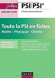 Toute la PSI en fiches - Maths, Physique, Chimie - nouveau programme 2014