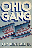 The Ohio Gang, Charles L. Mee, 0871313405