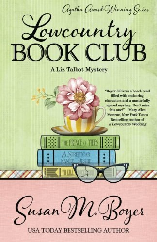 Lowcountry Book Club (A Liz Talbot Mystery) (Volume 5) (Best Time To Travel To Charleston Sc)