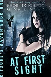 At First Sight: Shifter Paranormal Romance (Kitsune's Raven Book 1)