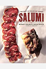 Salumi: The Craft of Italian Dry Curing Hardcover