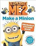 Despicable Me 2: Make a Minion Reusable Sticker Book, Kirsten Mayer, 0316240311
