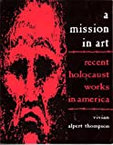 A Mission in Art, Vivian Thompson, 0865543097
