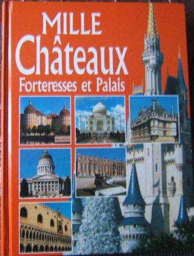 Mille châteaux, forteresses et (Chateau Mille)