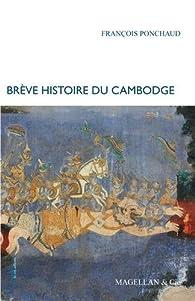 Brève histoire du Cambodge par François Ponchaud
