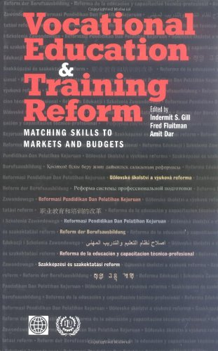 Vocational Education and Training Reform: Matching Skills to Markets and Budgets (World Bank Publication)