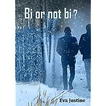 Bi or not bi ? (French Edition)