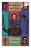 img - for PUSHKIN'S BUTTON. Translated from the Italian by Ann Goldstein and Jon Rothschild. book / textbook / text book