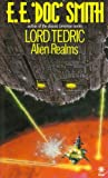 img - for Alien Realms (Lord Tedric, No. 4) book / textbook / text book
