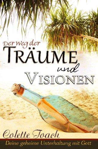 der-weg-der-traume-und-visionen-interpretiere-deine-geheime-unterhaltung-mit-gott