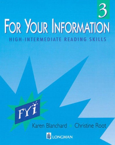 For Your Information 3: High-Intermediate Reading Skills