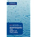 Montesquieu: The Spirit of the Laws (Cambridge Texts in the History of Political Thought)