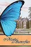 Of Moths an Butterflies, V. R. Christensen, 098469742X