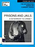 Information Plus Prisons and Jails 2001 : A Deterrent to Crime?, Jeffrey Ferro, 0787654027